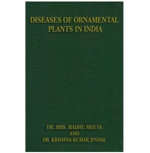 Diseases of Ornamental Plants in India