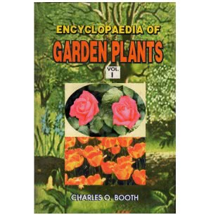 Encyclopaedia of Garden Plants - Vol I