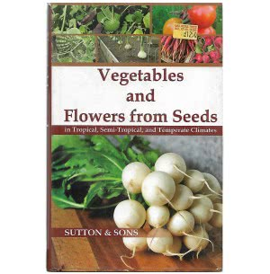 Vegetables and Flowers From Seeds