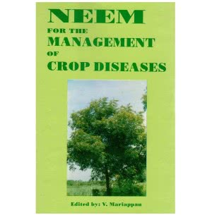 Neem for the Management of Crop Diseases